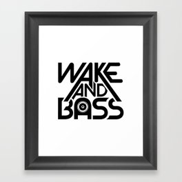 Wake And Bass (Black) Framed Art Print
