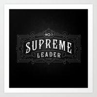 Supreme Leader Art Print