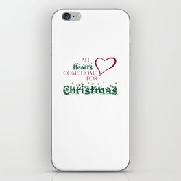 All Hearts Come Home for Christmas Tshirt iPhone Skin
