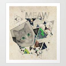 ░ MEAW ░ Art Print