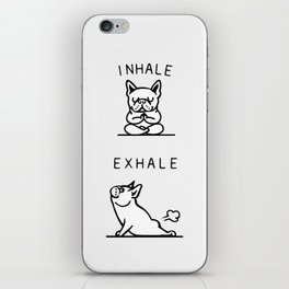 Inhale Exhale French Bulldog iPhone Skin