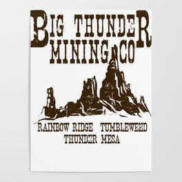 Big Thunder Mining Co Poster