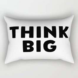 Think Big, Think Quote, Big Quote, Thinking Big, Macro Quote Rectangular Pillow