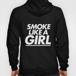 High - Smoke like a girl - White Hoody