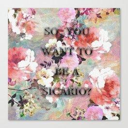 Sicario Quote Canvas Print