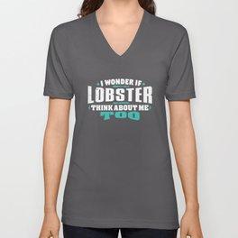I Wonder If Lobster Think About Me Too Food lover Unisex V-Neck