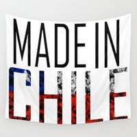 chile Wall Tapestries featuring Made In Chile by VirgoSpice