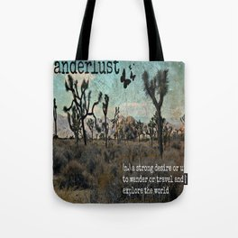 Wanderlust Inspirational Travel Quote  Tote Bag