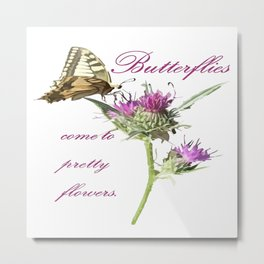 Butterflies Come To Pretty Flowers Korean Proverb Metal Print