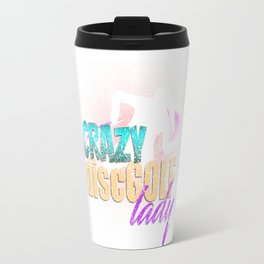 Crazy Disc Golf Lady Distressed T-Shirt Travel Mug