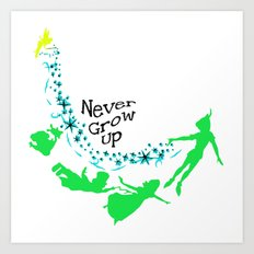 Peter Pan, never grow up Art Print