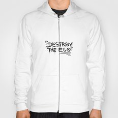 Destroy the Ego Hoody