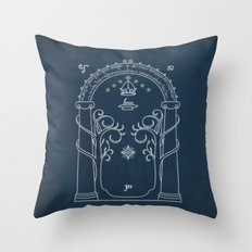Speak friend and enter Throw Pillow