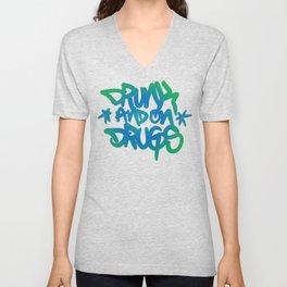 Drunk and on Drugs Unisex V-Neck