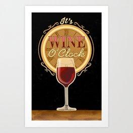 It's Wine O'Clock Art Print