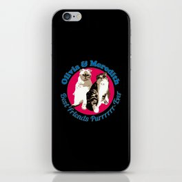 Olivia And Meredith iPhone Skin