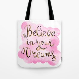 Believe In Your Dreams Gold Glitter Pink Tote Bag