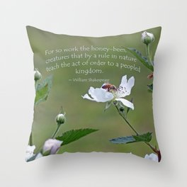 Honeybee on Blackberry Bloom with a William Shakespeare quote added. Throw Pillow