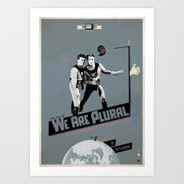 WeArePlural Art Print