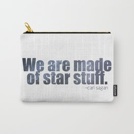 We are made of star stuff. Carry-All Pouch