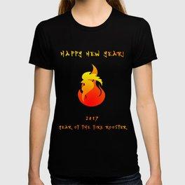 2017 - Fire Rooster Year T-Shirt T-shirt