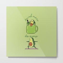 Drink More Smoothie Do More Yoga Avocado Metal Print