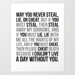 May You Never Cheat Art Print