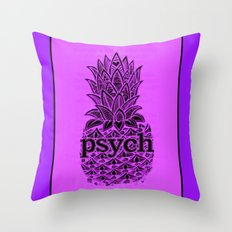 Psych Pineapple! Throw Pillow