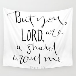 Psalm 3:3 Wall Tapestry