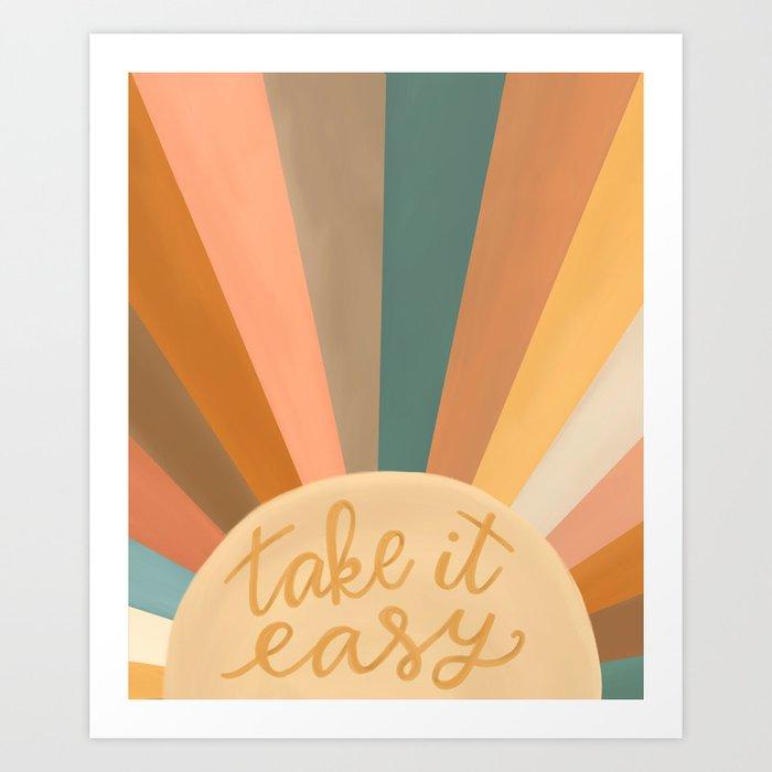Take It Easy, Sunshine Art Print