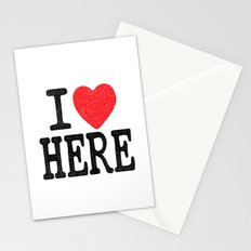 i love here Stationery Cards