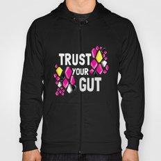 Trust Your Gut Hoody