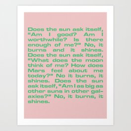 It Burns, It Shines Art Print