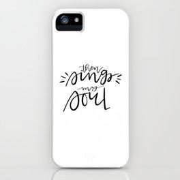 Soul sings iPhone Case