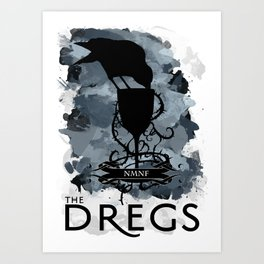 Six of Crows - The Dregs Art Print