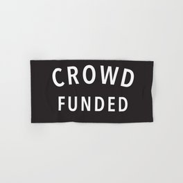 Crowd Funded Hand & Bath Towel