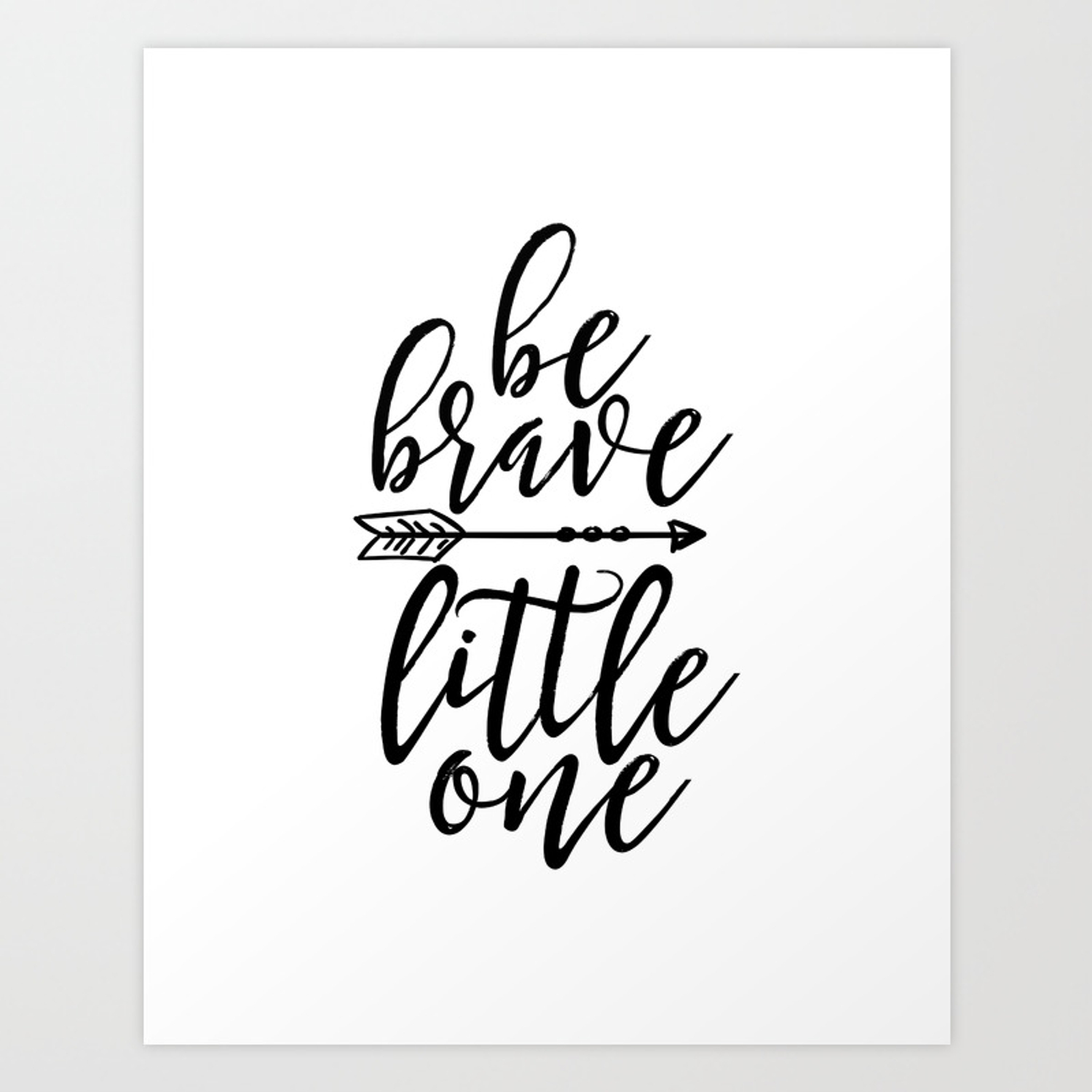 printable wall art, be brave little one, nursery wall art,kids  gift,children room decor,quote prints Art Print