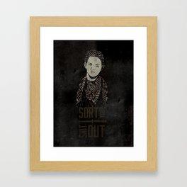 Sort Your Shit Out Framed Art Print