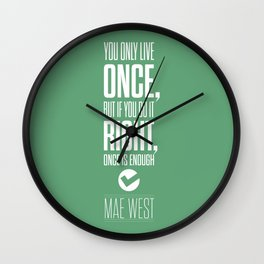Lab No. 4 - Inspirational Mae West Life Quote Print Quotes Poster Wall Clock