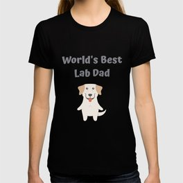 World's Best Lab Dad Cute Labrador Gift Idea T-shirt