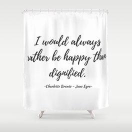 Jane Eyre - Happy Shower Curtain