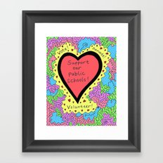 Support Our Public Schools Framed Art Print