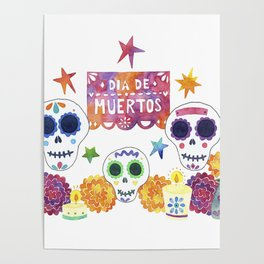 Dia de Muertos / Day of the Dead Poster