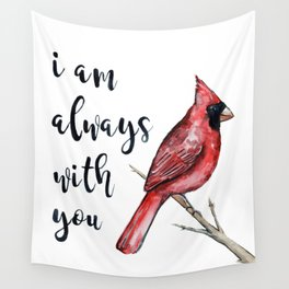 I Am Always With You, Cardinal Wall Tapestry