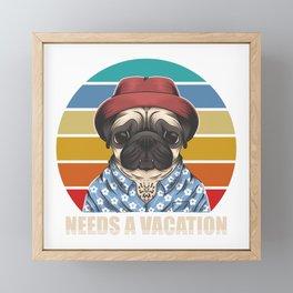 Pug needs a vacation. Family trip Framed Mini Art Print
