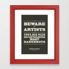 Beware of Artists Framed Art Print