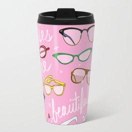 Glasses are Beautiful Travel Mug
