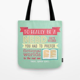 To really be a nerd Tote Bag