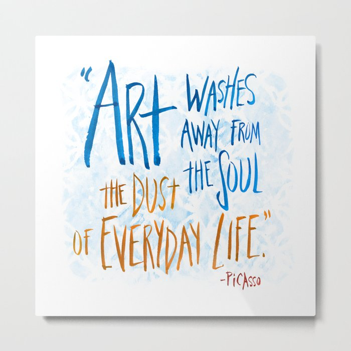 Picasso Quote Metal Print