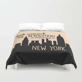 The revolution is happening in New York! Duvet Cover